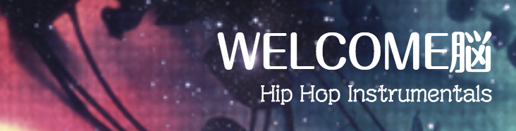 WELCOME脳 - Hip Hop Instrumental / Bgm